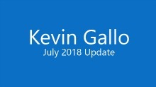Kevin Gallo July 2018 Update