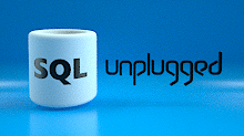 SQL Unplugged