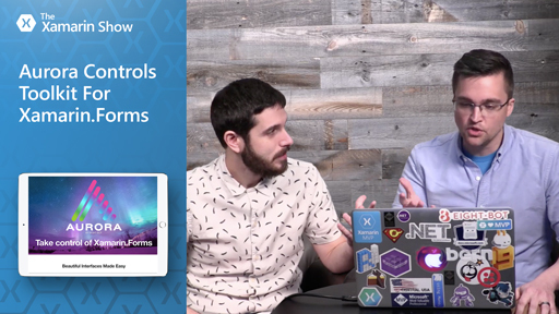 Aurora Controls Toolkit For Xamarin.Forms | The Xamarin Show