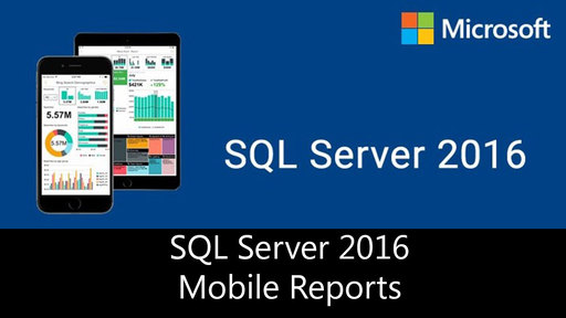 SQL Server 2016 - SSRS Mobile Reports - Parte 1