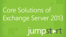 Core Solutions of Exchange Server 2013