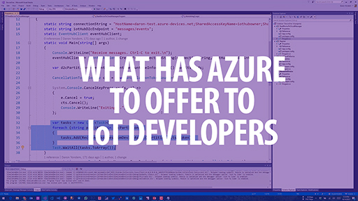 What has Azure to offer to IoT developers