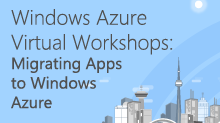 Windows Azure Virtual Workshop: Migrating Applications to Windows Azure