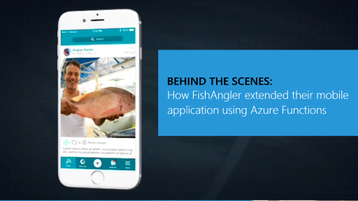 Behind the Scenes: How FishAngler extended their mobile application using Azure Functions