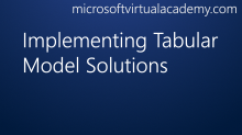 Implementing Tabular Model Solutions