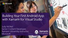 Building Your First Android App with Xamarin for Visual Studio