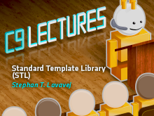 C9 Lectures: Stephan T. Lavavej - Standard Template Library (STL)