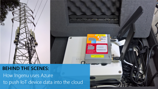 Behind the Scenes: How Ingenu uses Azure to push IoT device data into the cloud