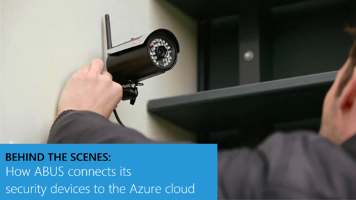Behind the Scenes: How ABUS connects its security devices to the Azure cloud
