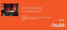 "Kinect @ //build/ ""Kinect Design Considerations"""