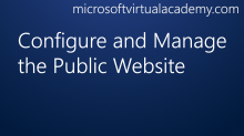 Configure and Manage the Public Website