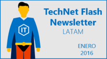 TechNet Flash - Enero 2016