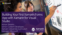 Building Your First Xamarin.Forms App