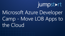 Microsoft Azure Developer Camp - Move LOB Apps to theCloud