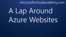 A Lap Around Azure Websites