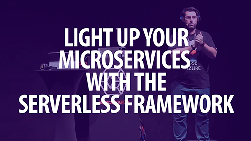Light up your Microservices with the Serverless Framework