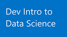 Dev Intro to Data Science