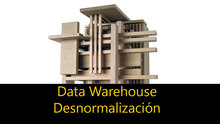 Data Warehouse - Desnormalización
