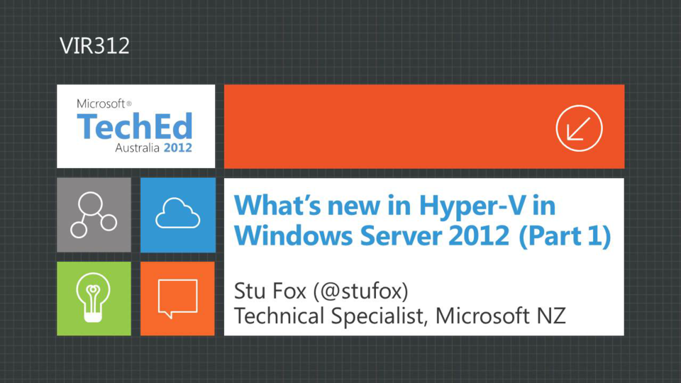 What's New in Windows Server 2012 Hyper-V, Part 1