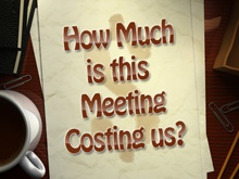 How much is this meeting costing us for Windows Phone 7