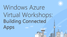 Windows Azure Virtual Workshop: Building Connected Apps