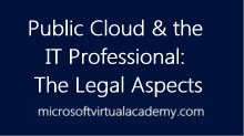 Public Cloud and the IT Professional: The LegalAspects